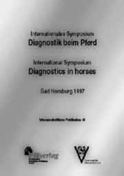 Internationales Symposium Diagnostik beim Pferd...