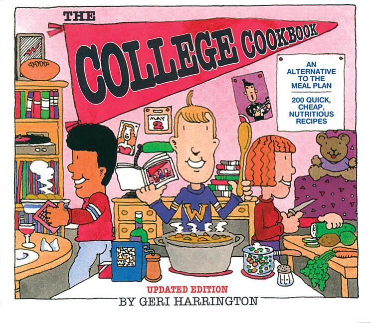 The College Cookbook: An Alternative to the Meal Plan als Taschenbuch