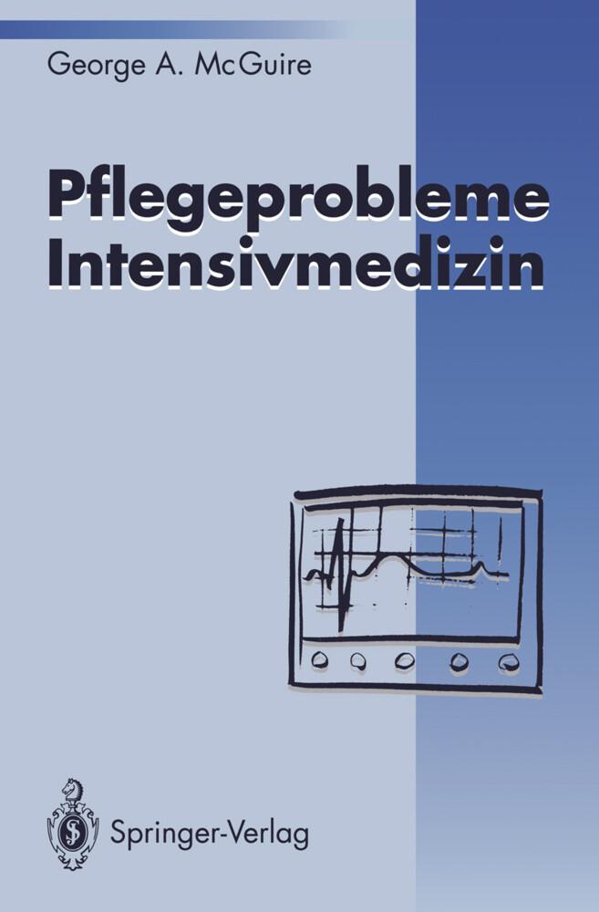 Pflegeprobleme Intensivmedizin als Buch von Geo...