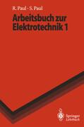 Arbeitsbuch zur Elektrotechnik 1
