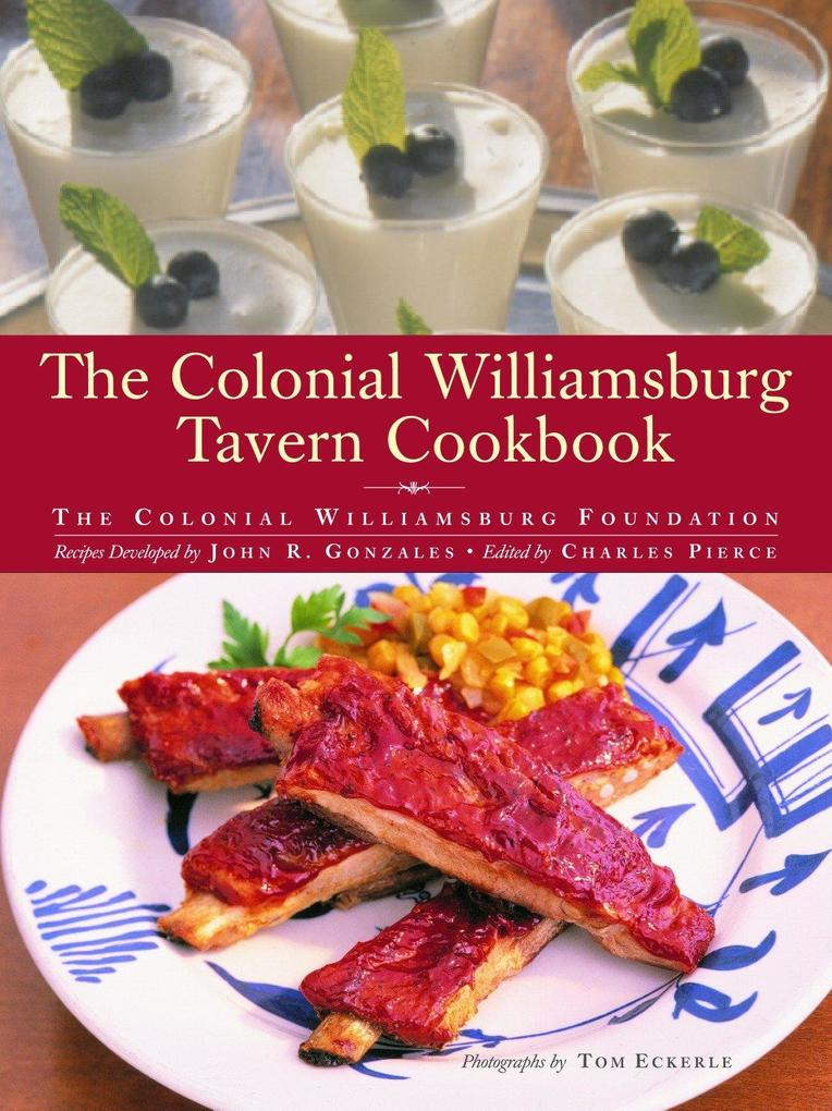 The Colonial Williamsburg Tavern Cookbook als Buch