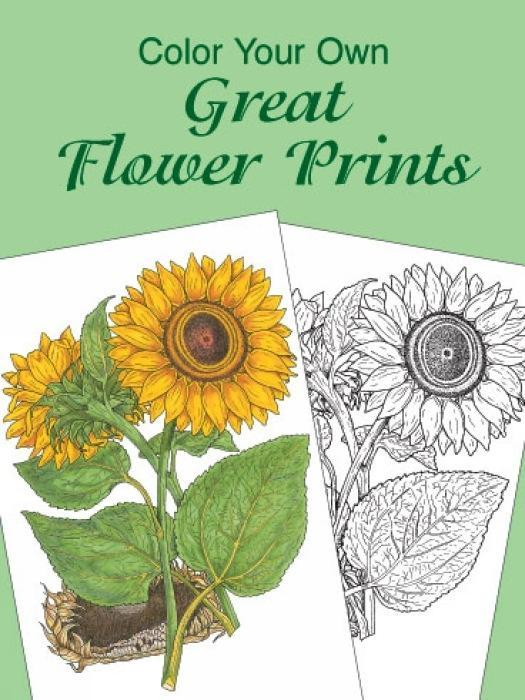 Color Your Own Great Flower Prints als Taschenbuch