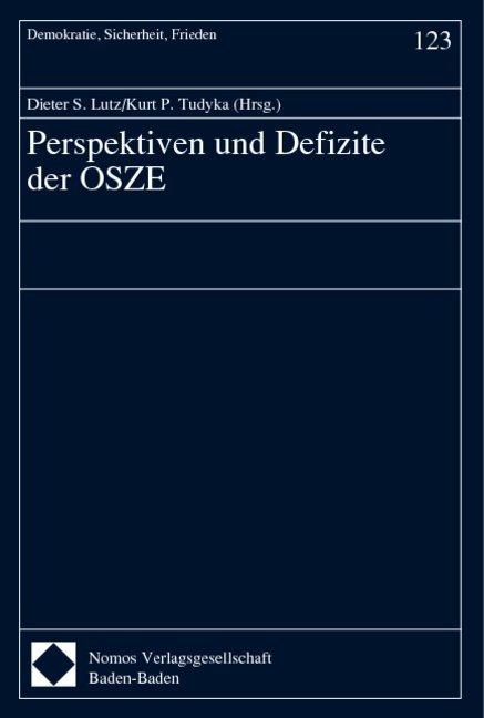 Perspektiven und Defizite der OSZE als Buch von