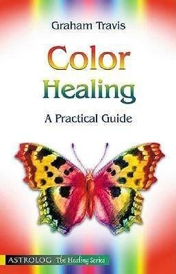 Color Healing: A Practical Guide als Taschenbuch