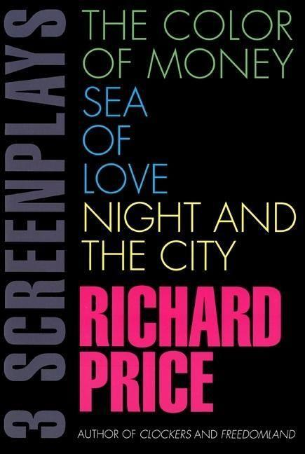 The Color of Money, Sea of Love, Night and the City: Three Screenplays als Taschenbuch