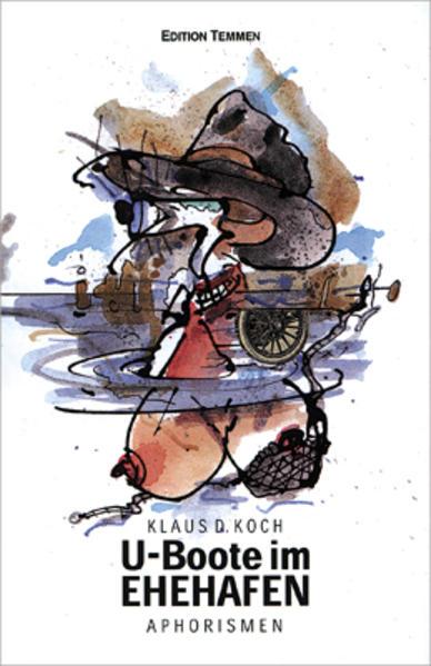 U-Boote im Ehehafen als Buch von Klaus D. Koch
