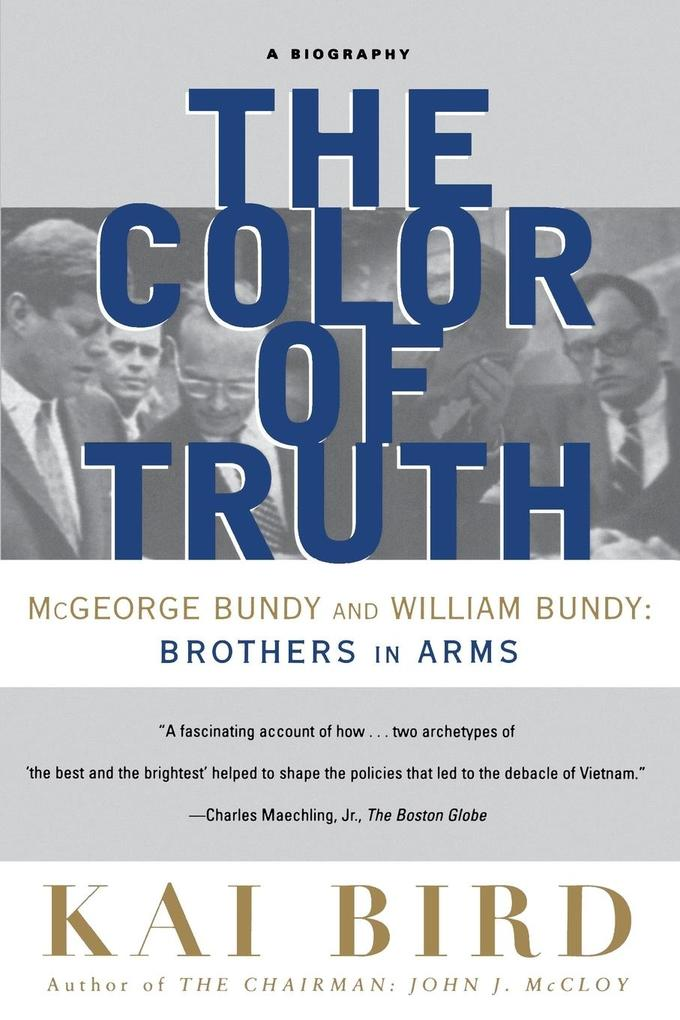 The Color of Truth: McGeorge Bundy and William Bundy: Brothers in Arms als Taschenbuch