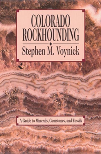 Colorado Rockhounding als Taschenbuch