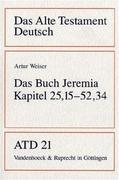 Das Alte Testament Deutsch 21. Das Buch Jeremia