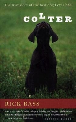 Colter: The True Story of the Best Dog I Ever Had als Taschenbuch