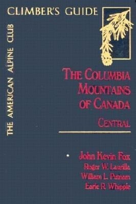 The Columbia Mountains of Canada Central als Taschenbuch