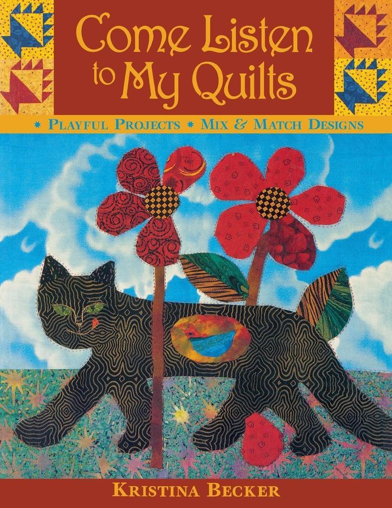 Come Listen to My Quilts als Taschenbuch