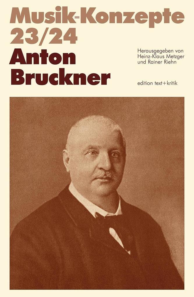 Anton Bruckner als Buch von Heinz-Klaus Metzger...