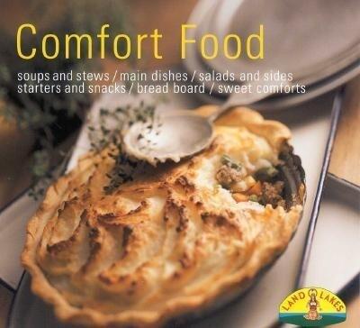 Comfort Food: Soups/Stew/Casseroles/One Dish Fare/Salads/Sides/Breads/Muffins/Snacks/Desserts als Taschenbuch