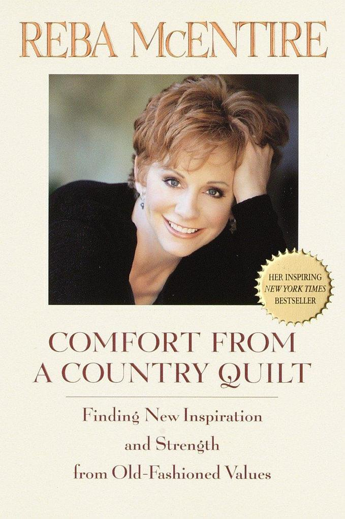 Comfort from a Country Quilt: Finding New Inspiration and Strength in Old-Fashioned Values als Taschenbuch