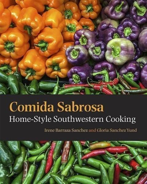 Comida Sabrosa: Home-Style Southwestern Cooking als Taschenbuch
