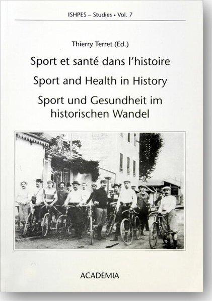 Sport und Gesundheit im historischen Wandel als...
