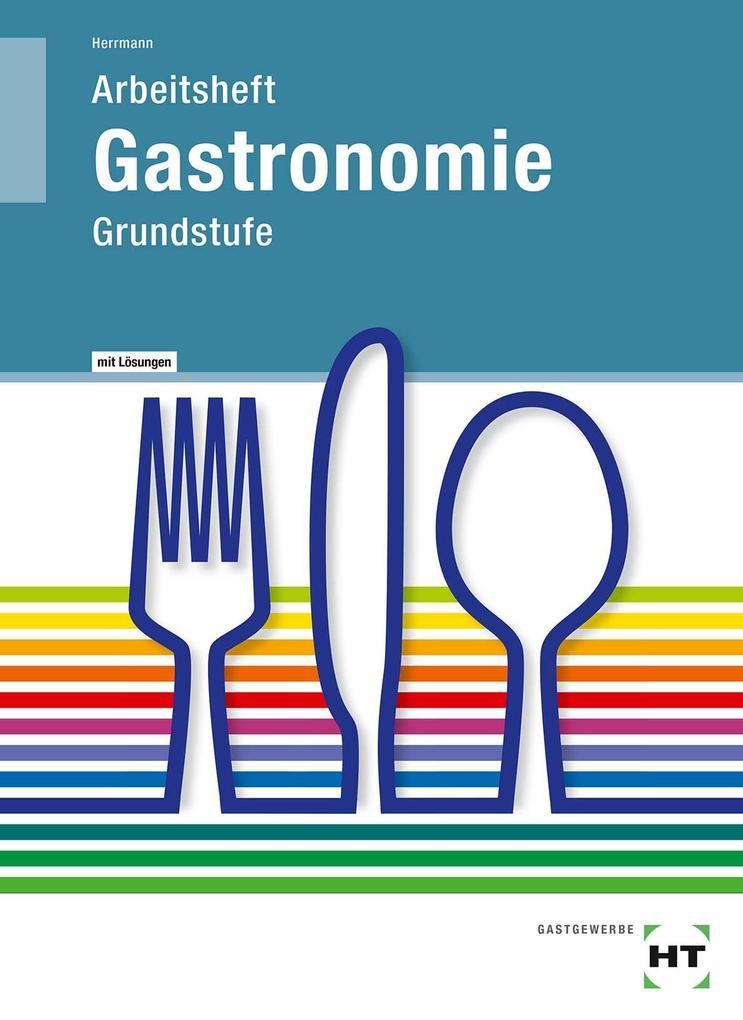 Arbeitsheft mit eingetragenen Lösungen Gastrono...