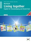 Arbeitsheft mit eingetragenen Lösungen Workbook Living Together