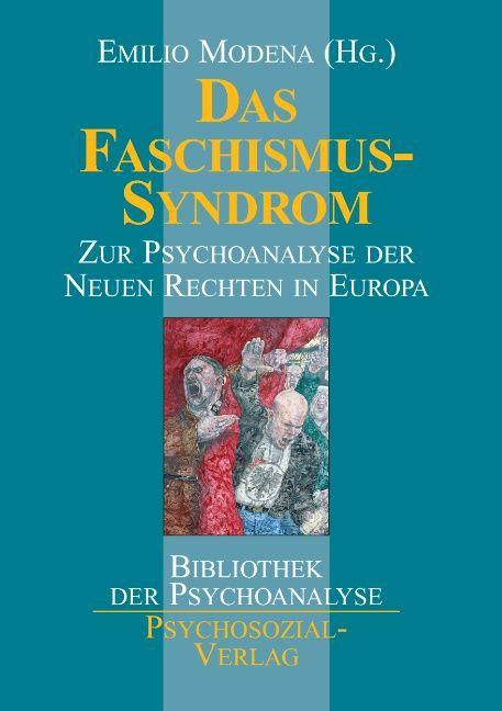 Das Faschismus-Syndrom als Buch von Emilio Modena