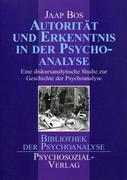 Autorität und Erkenntnis in der Psychoanalyse