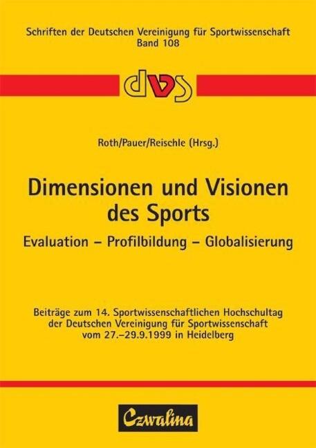 Dimensionen und Visionen des Sports als Buch von