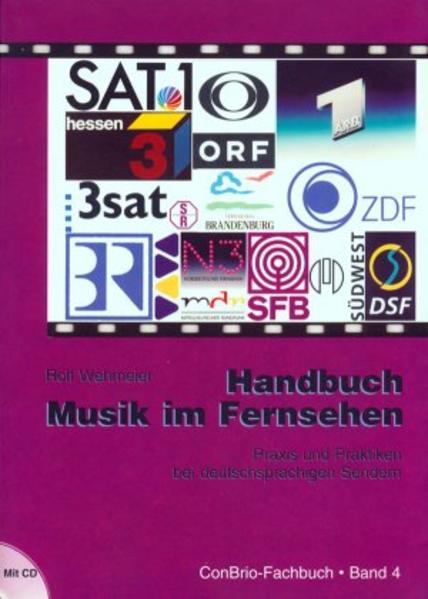 Handbuch Musik im Fernsehen. Inkl. CD als Buch ...