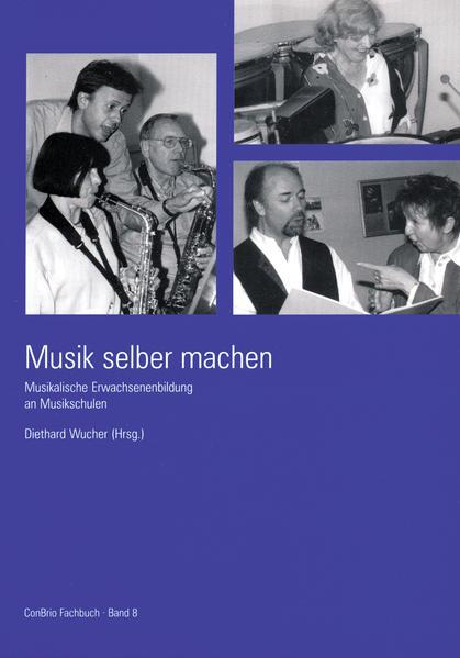 Musik selber machen als Buch von