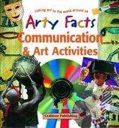 Communication & Art Activities: Linking Art to the World Around Us