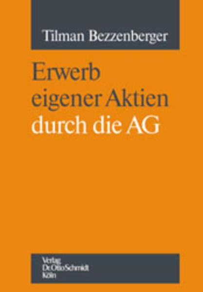 Erwerb eigener Aktien durch die AG als Buch von...