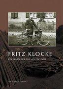 Fritz Klocke - Ein Leben für die Volkskunde