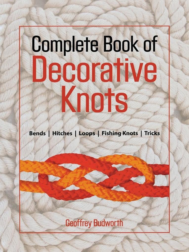 Complete Book of Decorative Knots als Taschenbuch