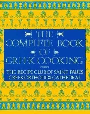 The Complete Book of Greek Cooking als Taschenbuch