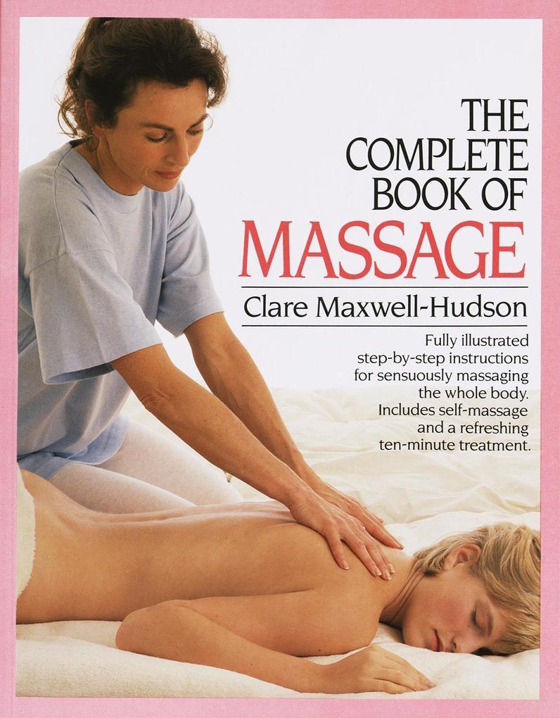 The Complete Book of Massage als Taschenbuch