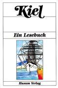 Kiel. Ein Lesebuch