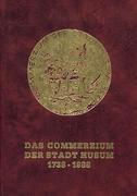 Das Commerzium der Stadt Husum 1738 - 1988