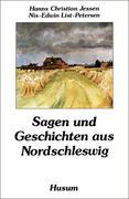 Sagen und Geschichten aus Nordschleswig