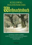 Schleswig-Holsteinisches Weihnachtsbuch