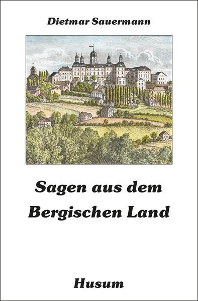 Sagen aus dem Bergischen Land als Buch von