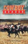 Complete Cowboy Reader: Remembering the Open Range als Taschenbuch