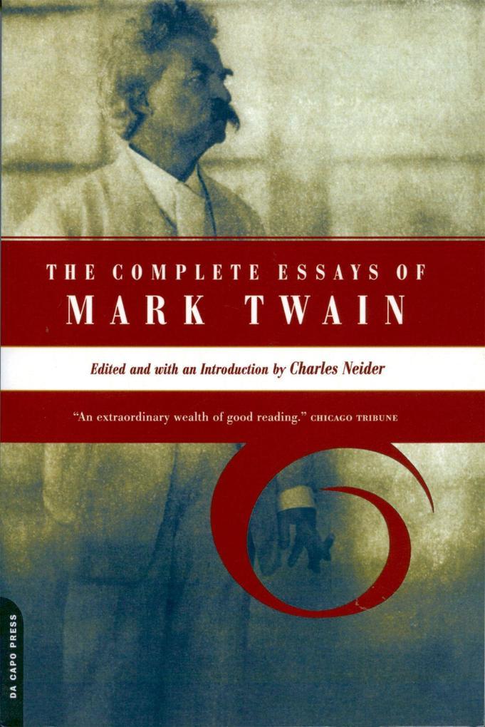 The Complete Essays of Mark Twain als Taschenbuch