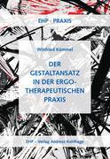 Der Gestaltansatz in der ergotherapeutischen Praxis