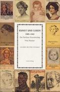 Kunst und Leben 1909-1943