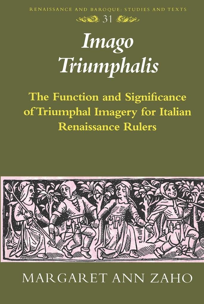 Imago Triumphalis als Buch von Margaret Ann Zaho