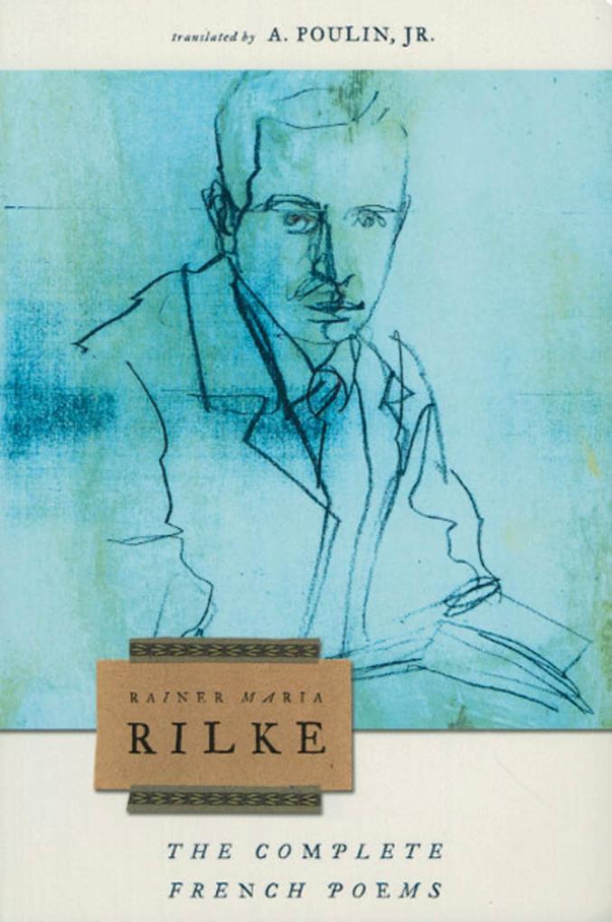 The Complete French Poems of Rainer Maria Rilke als Taschenbuch