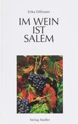 Im Wein ist Salem