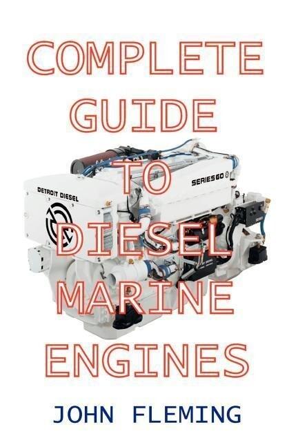 Complete Guide to Diesel Marine Engines als Taschenbuch