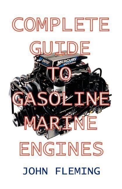 Complete Guide to Gasoline Marine Engines als Taschenbuch