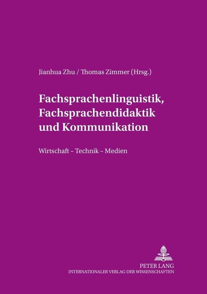 Fachsprachenlinguistik, Fachsprachendidaktik un...