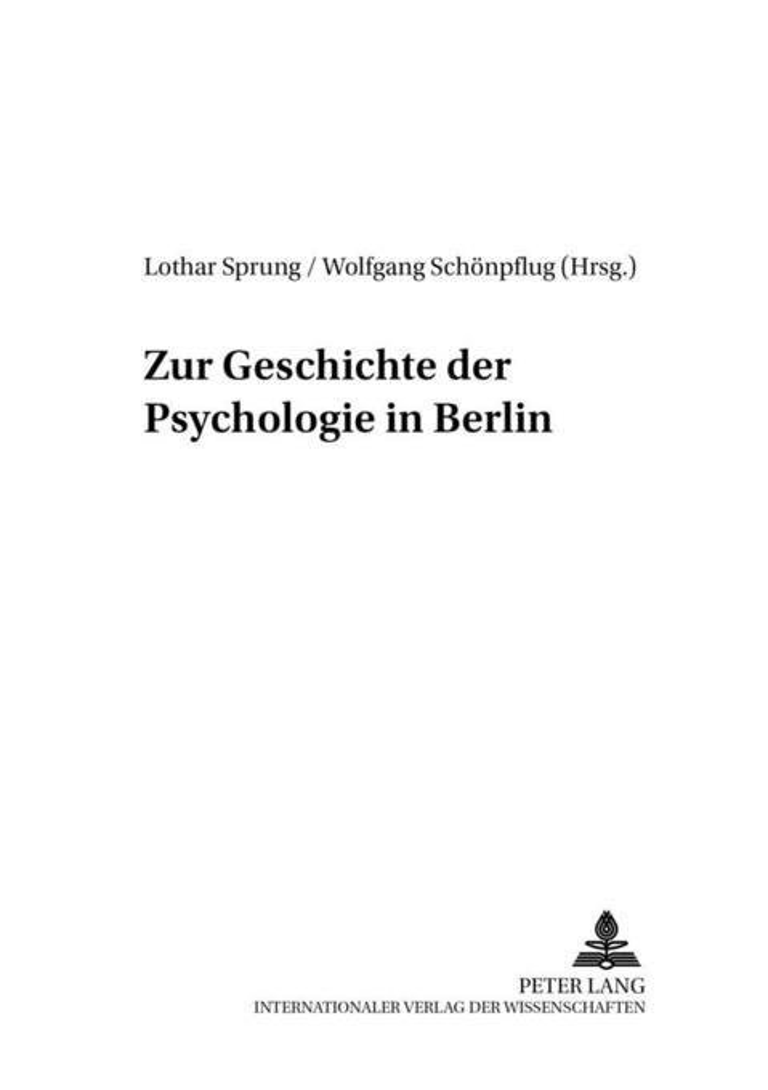 Zur Geschichte der Psychologie in Berlin als Bu...